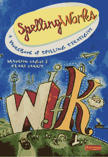cover of the free book Spelling Works for ESL learners, by Clare Harris and Maureen Hague